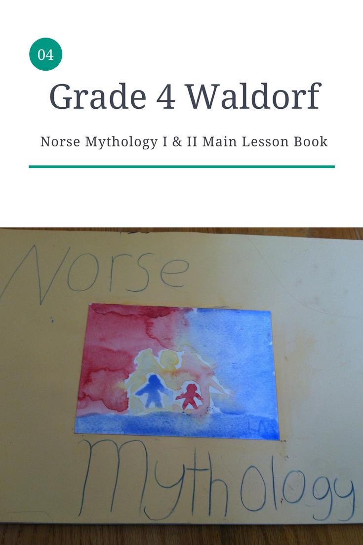 Waldorf Curriculum - Norse Mythology