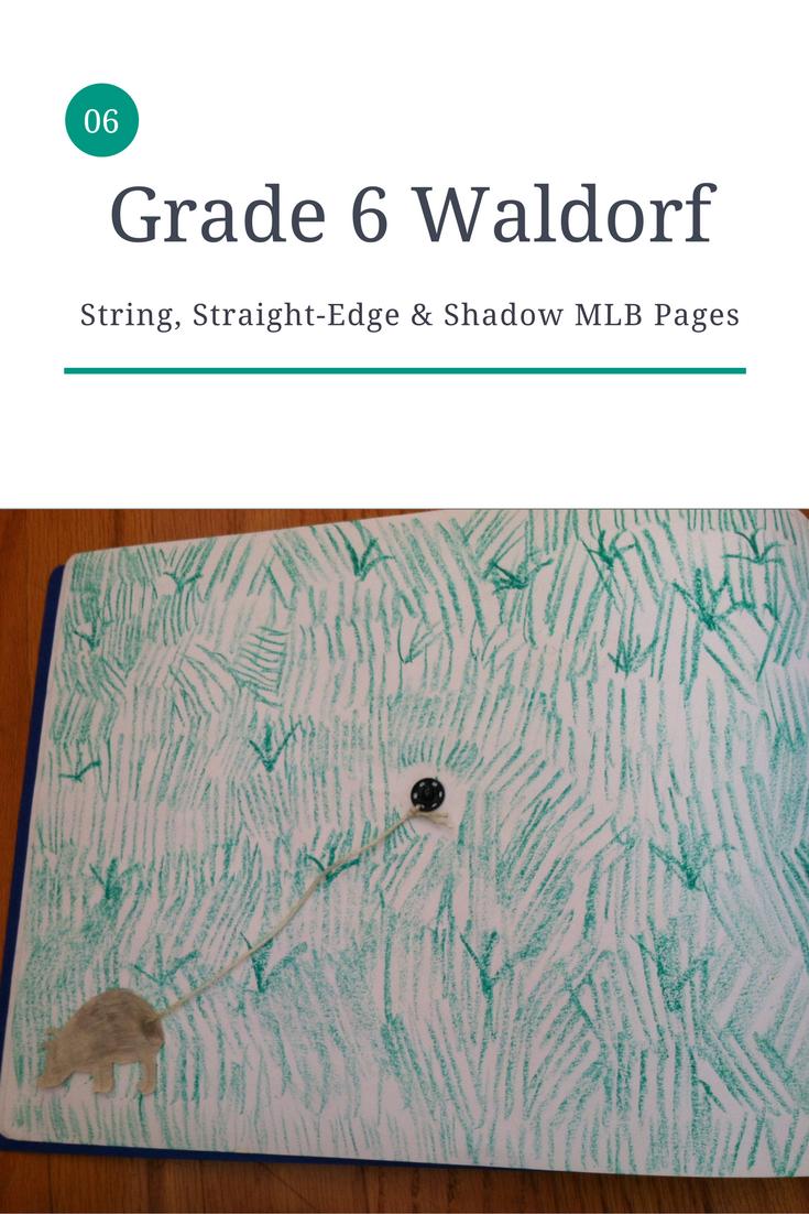 Waldorf Curriculum - String, Straight-Edge & Shadow